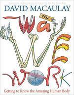 The Way We Work (놀라운 인체의 원리)
