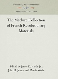 The Maclure Collection of French Revolutionary Materials
