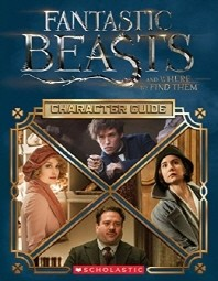 Fantastic Beasts and Where to Find Them -Character Guide