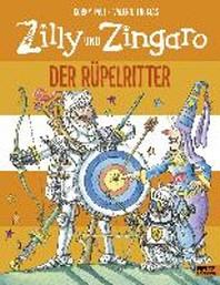 Zilly und Zingaro. Der Ruepelritter