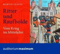 Ritter und Raufbolde.