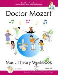 Doctor Mozart Music Theory Workbook Level 2B