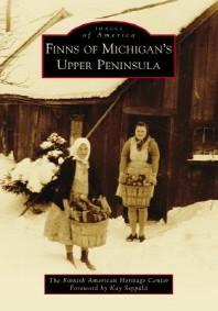 Finns of Michigan's Upper Peninsula