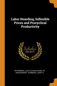 Labor Hoarding, Inflexible Prices and Procyclical Productivity
