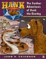 Further Adventures of Hank the Cowdog