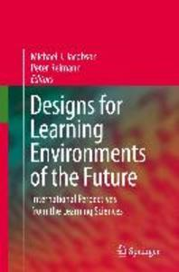 Designs for Learning Environments of the Future