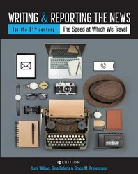 Writing and Reporting the News for the 21st Century