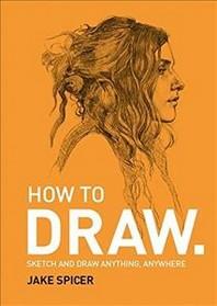 How To Draw /Anglais