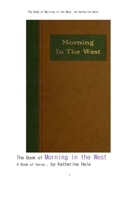 웨스트에서 아침 시집.The Book of Morning in the West, by Katherine Hale