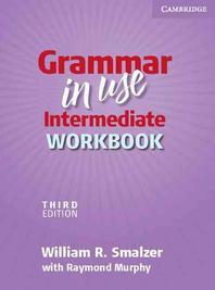 Grammar in Use Intermediate Workbook without Answers, 3/e