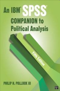 An IBM Spss(r) Companion to Political Analysis