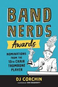 Band Nerds Awards