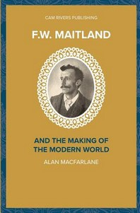 F.W. Maitland and the Making of the Modern World