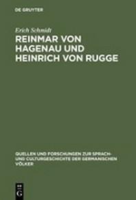 Reinmar von Hagenau und Heinrich von Rugge