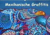 Mexikanische Graffitis (Wandkalender 2022 DIN A2 quer)