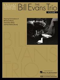 Bill Evans Trio : Featuring Transcriptions of Bill Evans-Piano), Scott Lafaro-Bass-And Paul Motian-D
