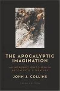The Apocalyptic Imagination