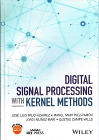 Digital Signal Processing with Kernel Methods