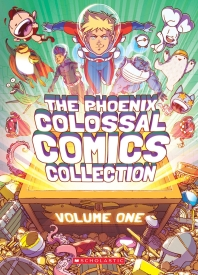 The Phoenix Colossal Comics Collection, Volume One