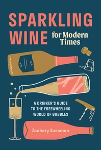 Sparkling Wine for Modern Times
