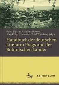 Handbuch Der Deutschen Literatur Prags Und Der Bohmischen Lander