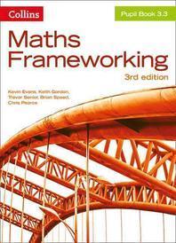 Maths Frameworking -- Pupil Book 3.3 [Third Edition]