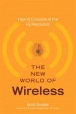 How to Compete in the 4G Revolution: The New World of Wireless (Hardcover)