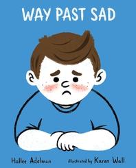 Way Past Sad
