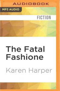 The Fatal Fashione