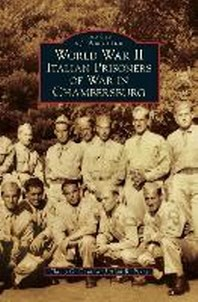 World War II Italian Prisoners of War in Chambersburg