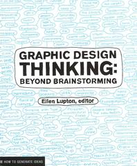 Graphic Design Thinking (Design Briefs)