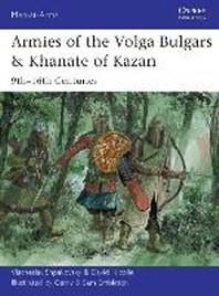 Armies of the Volga Bulgars & Khanate of Kazan