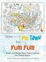 From Pie Town to Yum Yum