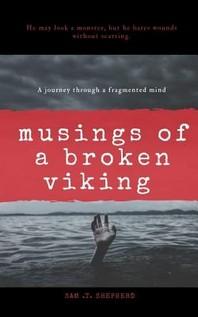 Musings of a Broken Viking