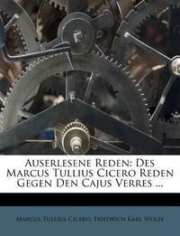 Des Marcus Tullius Cicero Auserlesene Reden, Vierter Band