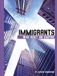 Immigrants Who Built an Empire