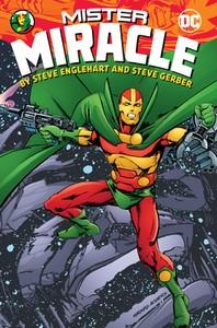 Mister Miracle by Steve Englehart and Steve Gerber