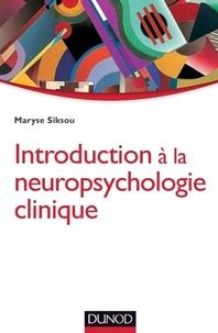 Introduction A La Neuropsychologie Clinique