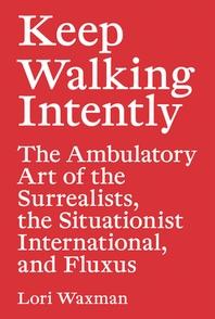 Keep Walking Intently