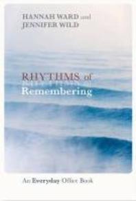 Rhythms of Remembering