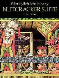 Nutcracker Suite in Full Score