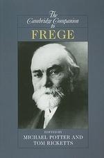 The Cambridge Companion to Frege
