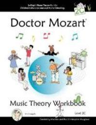 Doctor Mozart Music Theory Workbook Level 2C