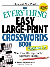 The Everything Easy Large-Print Crosswords Book, Volume 7