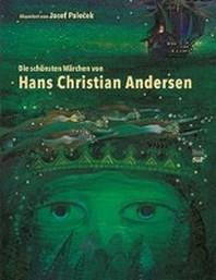 Die schoensten Maerchen von Hans Christian Andersen