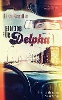 Ein Job fuer Delpha