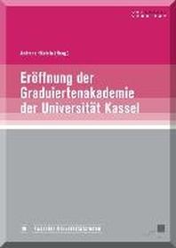 Er?ffnung der Graduiertenakademie der Universit?t Kassel