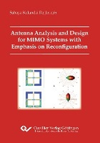 Antenna Analysis and Design for MIMO Systems with Emphasis on Reconfiguration