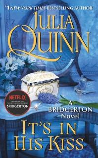 It's in His Kiss: Bridgerton ( Bridgertons, 7 )