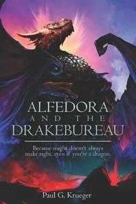Alfedora and the Drakebureau